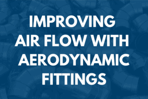 Improving Air Flow with Aerodynamic Fittings | 3 Hour Training | BDR