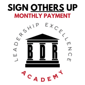 Leadership Excellence Academy - Sign Others Up (Monthly Payment).