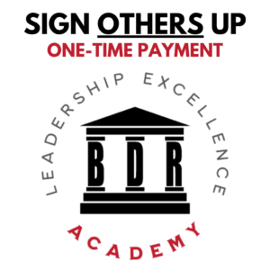 Leadership Excellence Academy - Sign Others Up (One-Time Payment).