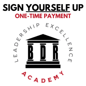 Leadership Excellence Academy - Sign Yourself Up (One-Time Payment).