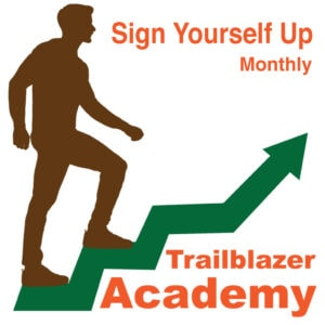 Trailblazer Academy - Sign Yourself Up - Monthly.