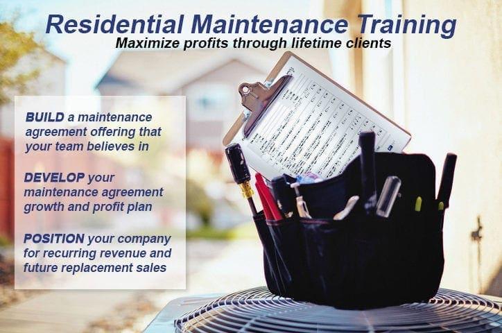 Residential Maintenance: Maximize Profits Through Lifetime Clients.